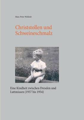 Christstollen Und Schweineschmalz (Paperback)