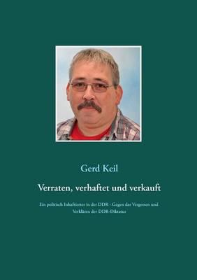 Verraten, Verhaftet Und Verkauft (Paperback)