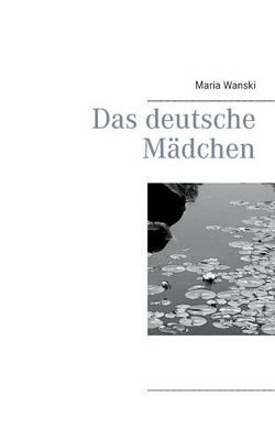 Das Deutsche Madchen (Paperback)