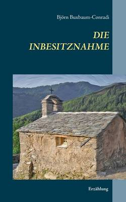 Die Inbesitznahme (Paperback)