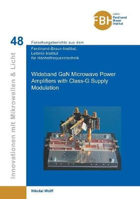 Wideband Gan Microwave Power Amplifiers with Class-G Supply Modulation (Band 48 (Paperback)