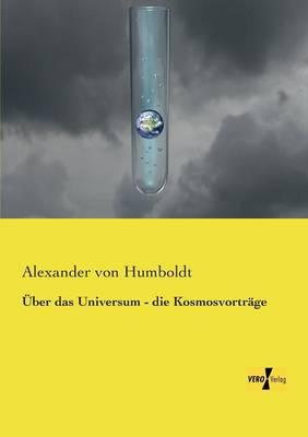 Uber Das Universum - Die Kosmosvortrage (Paperback)