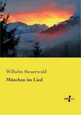 Munchen im Lied (Paperback)