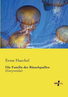 Die Familie Der Russelquallen (Paperback)
