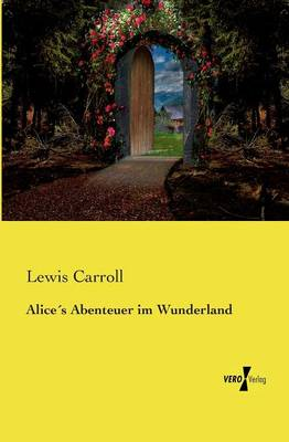 Alices Abenteuer Im Wunderland (Paperback)