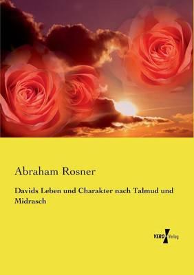 Davids Leben Und Charakter Nach Talmud Und Midrasch (Paperback)