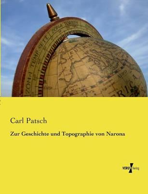 Zur Geschichte Und Topographie Von Narona (Paperback)