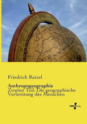Anthropogeographie (Paperback)