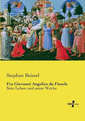 Fra Giovanni Angelico da Fiesole (Paperback)