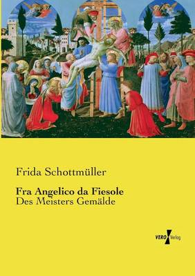 Fra Angelico Da Fiesole (Paperback)