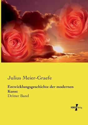 Entwicklungsgeschichte Der Modernen Kunst (Paperback)