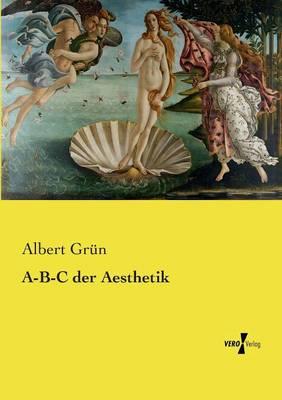 A-B-C Der Aesthetik (Paperback)