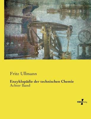 Enzyklopadie Der Technischen Chemie (Paperback)