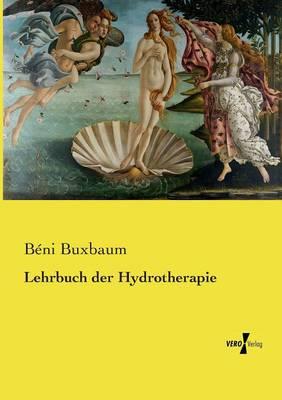 Lehrbuch der Hydrotherapie (Paperback)