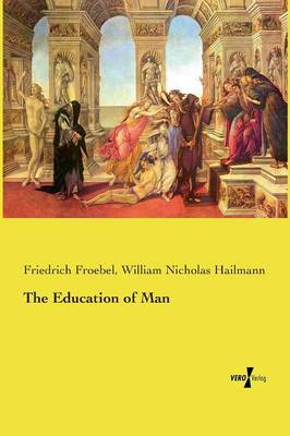 The Education of Man (Paperback)