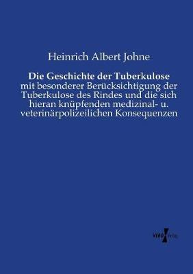 Die Geschichte Der Tuberkulose (Paperback)