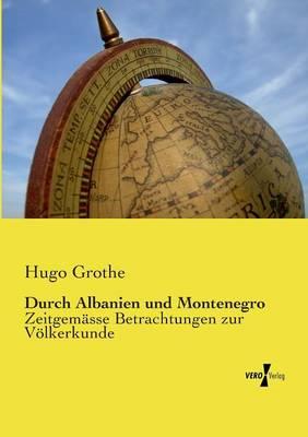 Durch Albanien und Montenegro (Paperback)