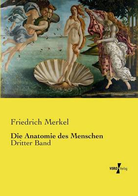 Die Anatomie Des Menschen (Paperback)
