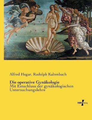 Die Operative Gyn kologie (Paperback)