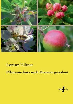 Pflanzenschutz Nach Monaten Geordnet (Paperback)