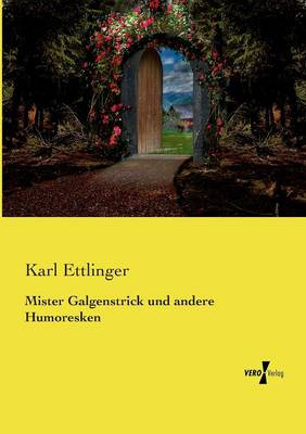 Mister Galgenstrick Und Andere Humoresken (Paperback)