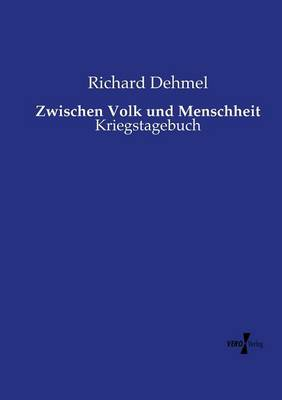Zwischen Volk Und Menschheit (Paperback)