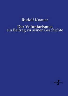Der Voluntarismus (Paperback)