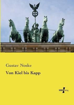 Von Kiel bis Kapp (Paperback)