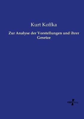 Zur Analyse Der Vorstellungen Und Ihrer Gesetze (Paperback)