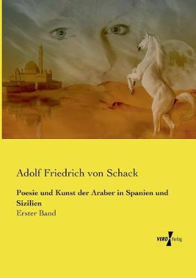 Poesie Und Kunst Der Araber in Spanien Und Sizilien (Paperback)