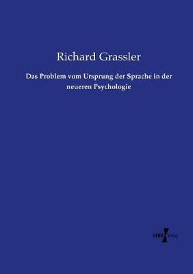 Das Problem Vom Ursprung Der Sprache in Der Neueren Psychologie (Paperback)