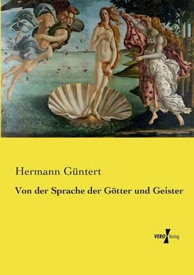 Von Der Sprache Der G tter Und Geister (Paperback)