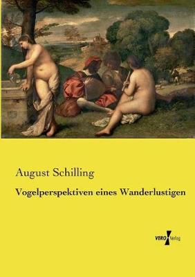 Vogelperspektiven Eines Wanderlustigen (Paperback)