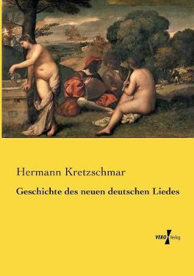 Geschichte Des Neuen Deutschen Liedes (Paperback)