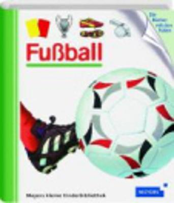 Meyers Kleine Kinderbibliothek: Fussball (Hardback)