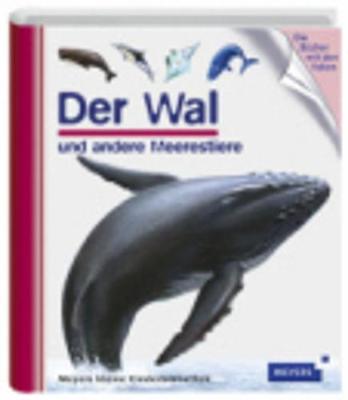 Meyers Kleine Kinderbibliothek: Der Wal (Hardback)