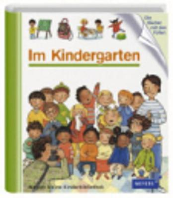 Meyers Kleine Kinderbibliothek: Im Kindergarten (Hardback)