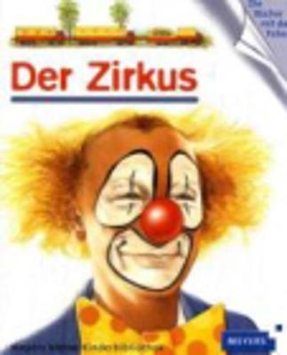 Meyers kleine Kinderbibliothek: Der Zirkus (Hardback)