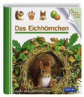 Meyers Kleine Kinderbibliothek: Das Eichhornchen (Hardback)