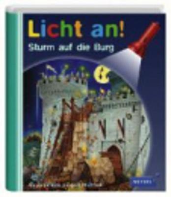 Meyers Kleine Kinderbibliothek - Licht an!: Sturm Auf Die Burg (Hardback)