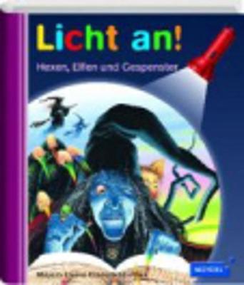 Meyers kleine Kinderbibliothek - Licht an!: Hexen, Elfen und Gespenster (Hardback)