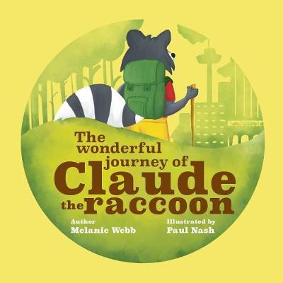 The Wonderful Journey of Claude the Raccoon (Paperback)