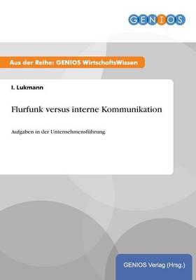 Flurfunk versus interne Kommunikation (Paperback)