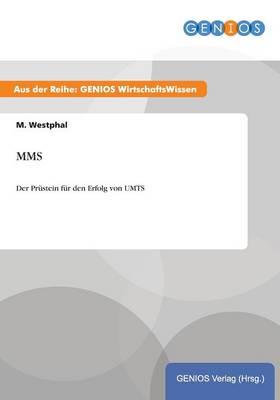 Mms: Der Prustein fur den Erfolg von UMTS (Paperback)