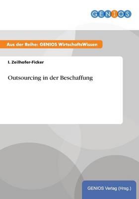Outsourcing in der Beschaffung (Paperback)