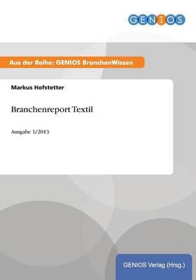 Branchenreport Textil (Paperback)