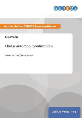Chinas Automobilproduzenten (Paperback)