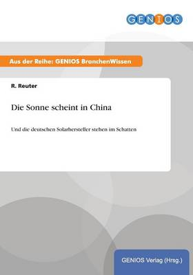 Die Sonne scheint in China (Paperback)