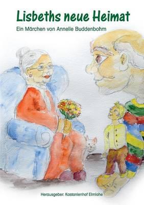 Lisbeths Neue Heimat (Paperback)