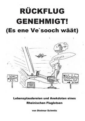 Ruckflug Genehmigt! (Es Ene Ve'sooch Waat) (Paperback)